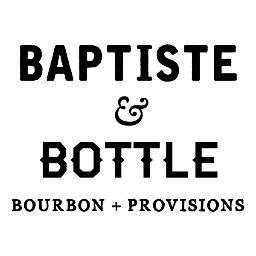 Baptiste & Bottle