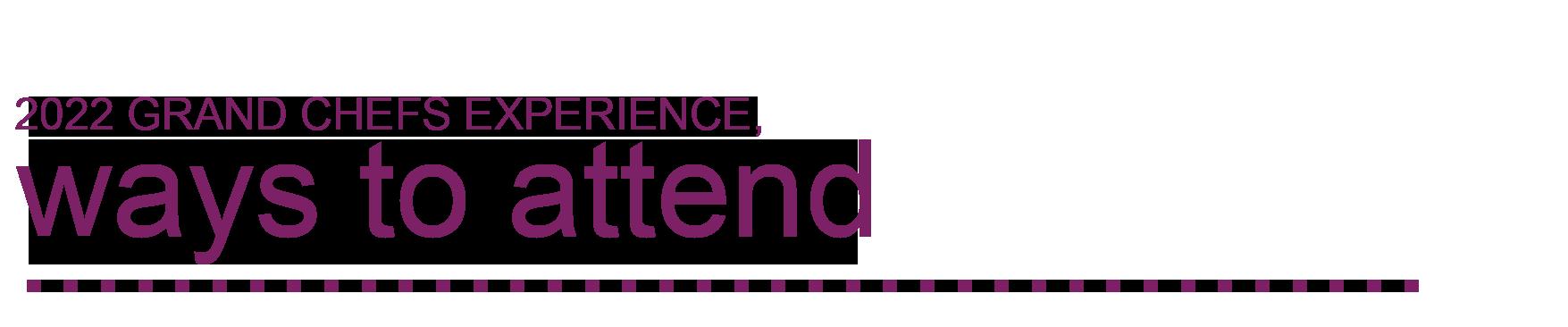 Ways to Attend